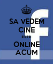 SA VEDEM CINE ESTE ONLINE ACUM - Personalised Large Wall Decal