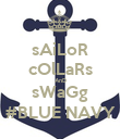 sAiLoR cOlLaRs AnD sWaGg #BLUE NAVY - Personalised Poster large