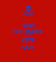 SAM THE MAN'S ROOM KEEP OUT - Personalised Poster large