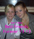 Samii + Becky  Best Friends  Forever <3 <3 - Personalised Poster large