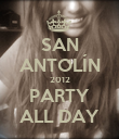 SAN ANTOLÍN 2012 PARTY ALL DAY - Personalised Poster large