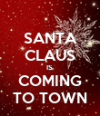 SANTA CLAUS IS  COMING TO TOWN - Personalised Poster large