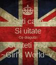 Sati calm Si uitate Ce dragutzi Sunteti Totii ~Girl's World~v. - Personalised Poster large