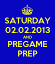 SATURDAY 02.02.2013 AND PREGAME PREP - Personalised Large Wall Decal