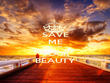 SAVE ME FROM YOUR BEAUTY - Personalised Poster large
