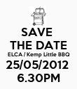 SAVE  THE DATE ELCA / Kemp Little BBQ 25/05/2012  6.30PM - Personalised Poster large