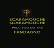 SCARAMOUCHE SCARAMOUCHE WILL YOU DO THE FANDAGNO  - Personalised Poster large