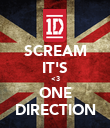 SCREAM IT'S <3 ONE DIRECTION - Personalised Poster large