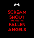 SCREAM SHOUT WE ARE THE FALLEN ANGELS - Personalised Poster large