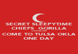 SECRET SLEEPYTIME CHIEFS  GORILLA 3 MUSEUM COME TO TULSA OKLA ONE DAY - Personalised Poster large