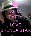 SEJA PATTY AND LOVE BRENDA STAR - Personalised Poster small