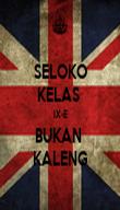 SELOKO KELAS  IX-E BUKAN  KALENG - Personalised Poster large