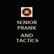 SENIOR PRANK  AND TACTICS - Personalised Poster large