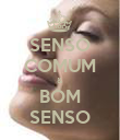 SENSO COMUM & BOM SENSO - Personalised Poster large