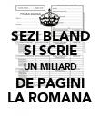 SEZI BLAND SI SCRIE UN MILIARD DE PAGINI LA ROMANA - Personalised Poster large