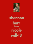 shannon barr loves nicole will<3 - Personalised Poster large