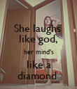 She laughs  like god, her mind's like a diamond  - Personalised Poster large