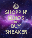 SHOPPIN' ELNOS AND BUY SNEAKER - Personalised Poster large