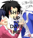 SHUT UP AND DATE ME - Personalised Poster large