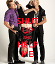 SHUT UP AND HELP ME - Personalised Poster large