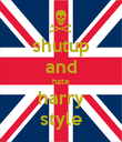 shutup and hate harry style - Personalised Poster large