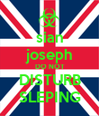 sian joseph DO NOT DISTURB SLEPING - Personalised Poster large