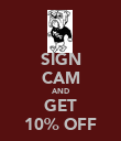 SIGN CAM AND GET 10% OFF - Personalised Poster large