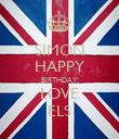SIMON HAPPY BIRTHDAY! LOVE ELS - Personalised Poster large