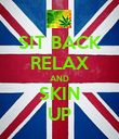 SIT BACK RELAX AND SKIN UP - Personalised Poster large