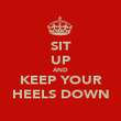 SIT UP AND KEEP YOUR HEELS DOWN - Personalised Poster large