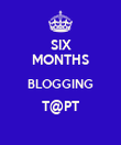 SIX MONTHS BLOGGING T@PT  - Personalised Poster large