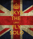 SKYS THE  LIMIT FLY SOLO - Personalised Poster large