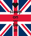 sleep on AND lie in - Personalised Poster large