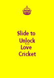 Slide to  Unlock If you Love  Cricket - Personalised Poster large