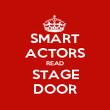 SMART ACTORS READ STAGE DOOR - Personalised Poster large
