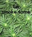 smoke some     - Personalised Poster large