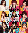 SNSD ALWAYS IN SONE's HEART - Personalised Poster large