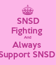 SNSD Fighting  And  Always  Support SNSD  - Personalised Poster large