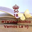 Só 18 dias #TeVejoNoRio Vamos Lá =) - Personalised Poster large