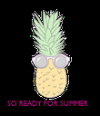 SO READY FOR SUMMER - Personalised Poster large