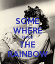 SOME WHERE OVER THE RAINBOW - Personalised Poster large