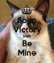 Soon Victory Shall Be Mine - Personalised Poster large