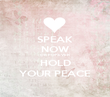 SPEAK NOW OR FOREVER HOLD YOUR PEACE - Personalised Poster large