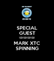 SPECIAL GUEST \0/\0/\0/\0/ MARK XTC SPINNING - Personalised Poster large
