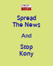 Spread The News And Stop Kony - Personalised Poster large