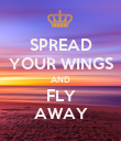SPREAD YOUR WINGS AND FLY AWAY - Personalised Poster large