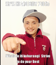 SPS HEAD BOY 2015  Whaia te iti kahurangi   Strive to do your Best - Personalised Poster large