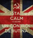 STAI CALM E DOAR UN CONTROL DE RUTINA - Personalised Poster large