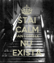 STAI CALM FANTOMELE NU  EXISTA - Personalised Large Wall Decal