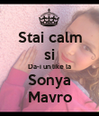 Stai calm si Da-i un like la Sonya Mavro - Personalised Poster large